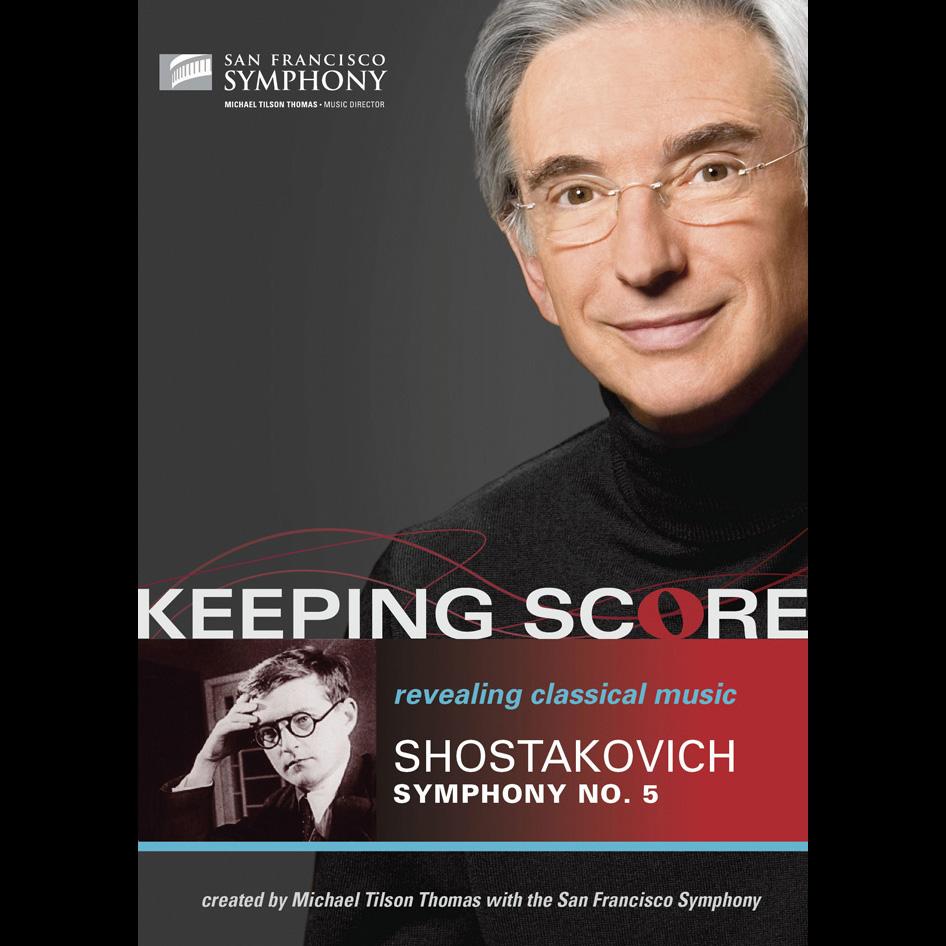 Keeping Score: Shostakovich's Symphony No. 5