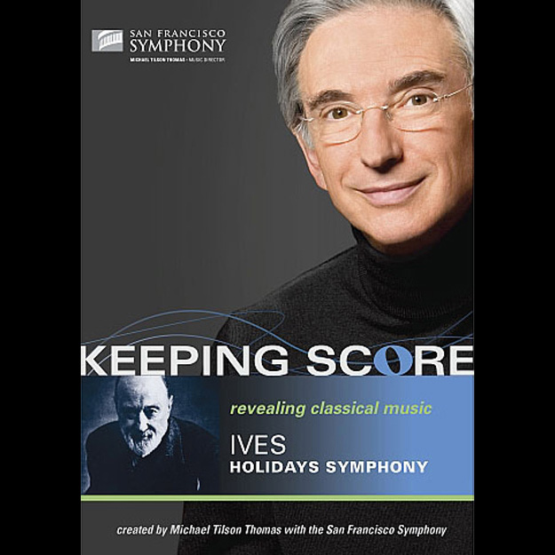 Keeping Score: Ives Holidays Symphony